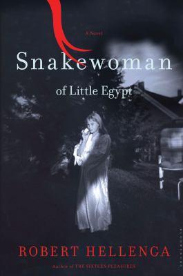 Snakewoman of Little Egypt : a novel