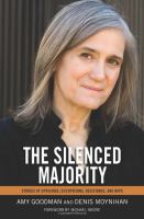 The silenced majority : stories of uprisings, occupations, resistance, and hope