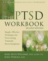 The PTSD workbook : by Williams, Mary Beth.