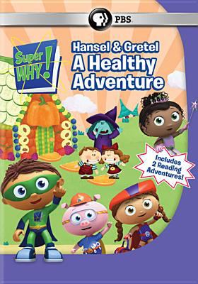 Super Why! Hansel and Gretel - A Healthy Adventure.