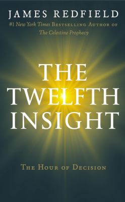 The twelfth insight the hour of decision