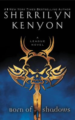 Born of shadows a League novel