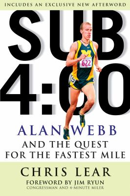Sub-4:00 : Alan Webb and the quest for the fastest mile