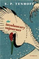 The Involuntary Sojourner