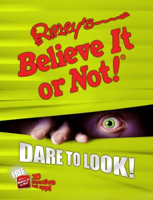Ripley's believe it or not! : dare to look!