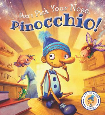 Link to Catalogue record for Don't pick your nose, Pinocchio!