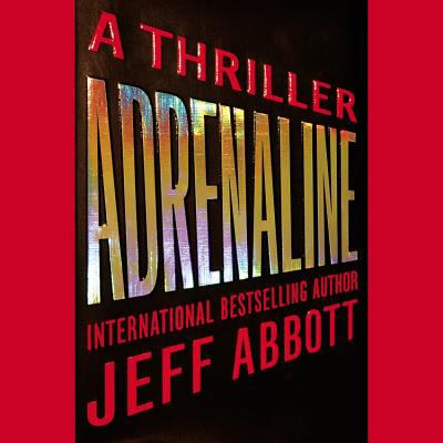 Adrenaline a Thriller