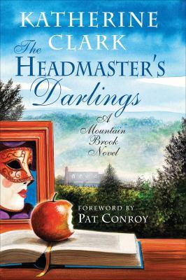 The Headmaster's Darlings : A Mountain Brook Novel