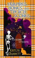 Vampires, Bones, and Treacle Scones by Dunnett book cover