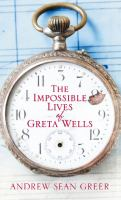 The Impossible Lives of Greta Wells book cover