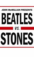 Beatles vs. Stones by John McMillian book cover