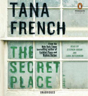 The Secret Place a Novel
