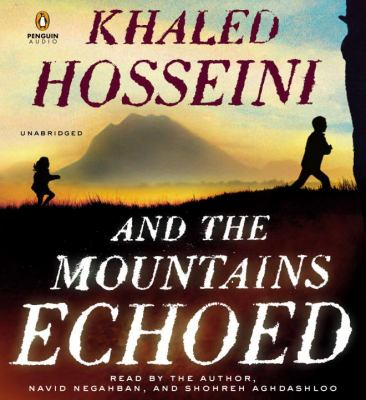 And the Mountains Echoed a Novel