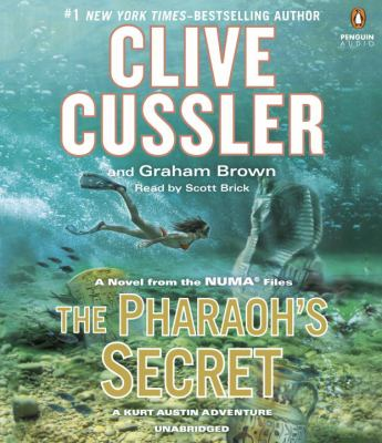 The Pharaoh's secret a Kurt Austin adventure : a novel from the NUMA files