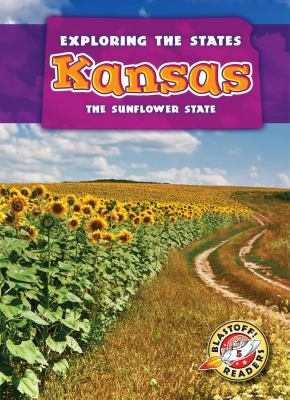 Kansas : the sunflower state