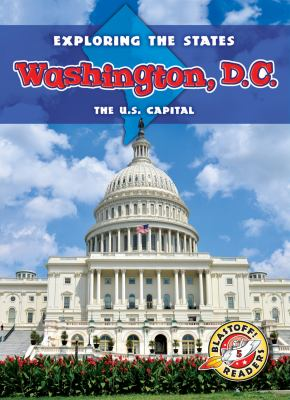 Washington, D.C. : the U.S. capital