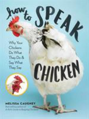Cover Image for HOW TO SPEAK CHICKEN