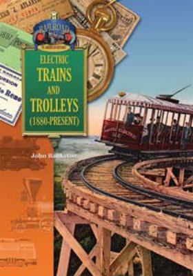 Electric trains and trolleys (1880-1920)