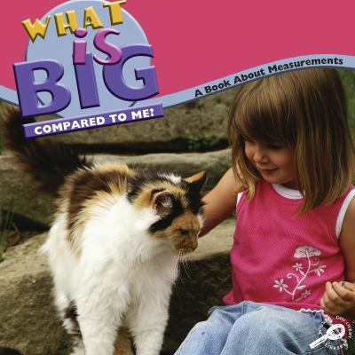 What is Big Compared to Me?