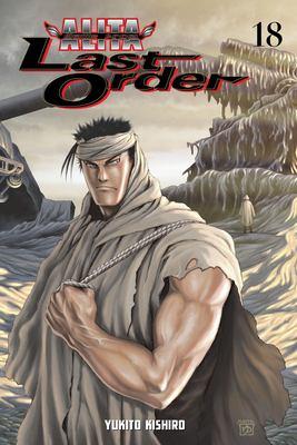 Battle angel Alita: Last order. Vol. 18