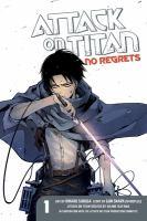 Attack on Titan. No regrets, 1