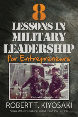 8 lessons in military leadership for entrepreneurs.