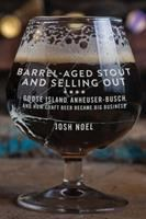 Barrel-aged Stout and Selling out