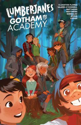 Lumberjanes. Issue 1-6, Gotham Academy