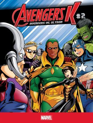 Avengers K : Avengers vs. Ultron. #2