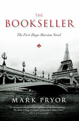 The bookseller: the first Hugo Marston novel