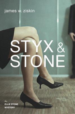 Styx & Stone: an Ellie Stone mystery