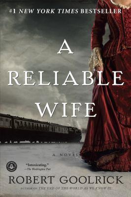 A Reliable Wife a Novel