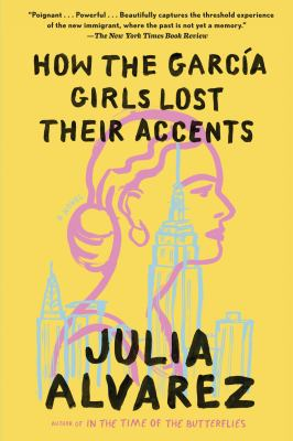 How the García Girls Lost Their Accents.