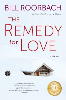 The remedy for love : a novel