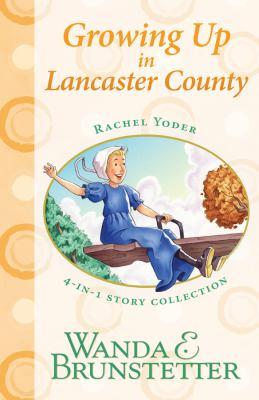 Growing up in Lancaster County : 4-in-1 story collection