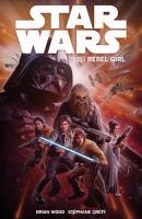 Star wars. Volume three, Rebel girl