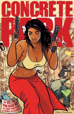 Concrete Park. Volume 1, You send me