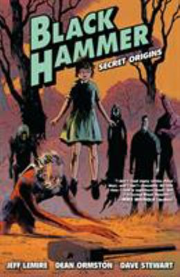 Black Hammer : secret origins