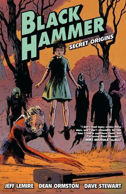 Black Hammer : secret origins
