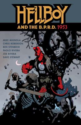 Mike Mignola's Hellboy and the B.P.R.D., 1953.