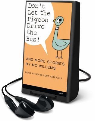 Don't let the pigeon drive the bus! [electronic resource] :  and more stories