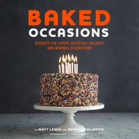 Baked occasions : desserts for leisure activities, holidays, and informal celebrations