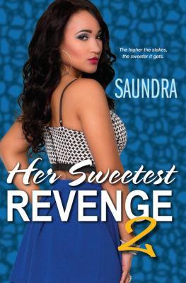 Her sweetest revenge. 2