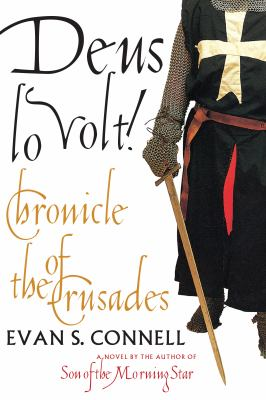 Deus lo volt! : chronicle of the Crusades