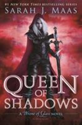 Queen of shadows: a Throne of glass novel