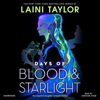 Days of blood & starlight [sound recording]