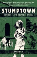 Stumptown. Volume 3, The case of the King of Clubs