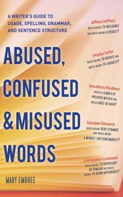Abused, Confused, & Misused Words