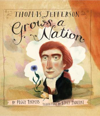 Thomas Jefferson grows a nation