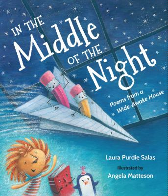 In the middle of the night : poems from a wide-awake house